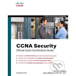 CCNA Security Official Exam Certification Guide - Michael Watkins, Kevin Wallace