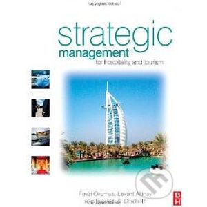 Strategic Management for Hospitality and Tourism - Fevzi Okumus