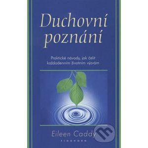 Duchovní poznání - Eileen Caddy