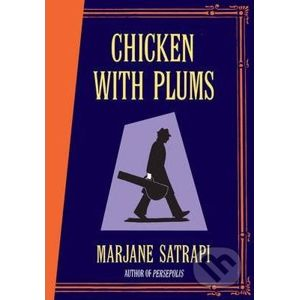 Chicken with Plums - Marjane Satrapi