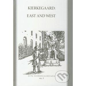 Kierkegaard: East and West - Roman Králik