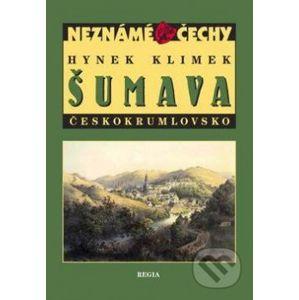 Šumava – Českokrumlovsko - Hynek Klimek