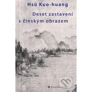 Deset zastavení s čínským obrazem - Kuo-huang Hsu