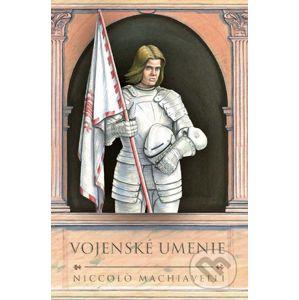 Vojenské umenie - Niccolò Machiavelli