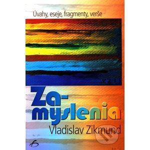 Zamyslenia - Vladislav Zikmund