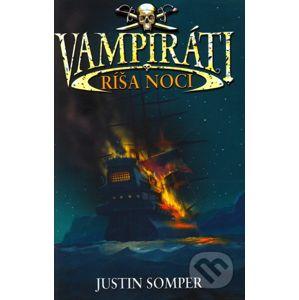 Vampiráti - Ríša noci - Justin Somper