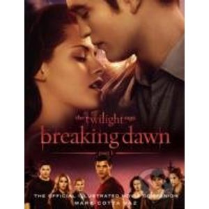 Breaking Dawn (Part 1): Official Illustrated Movie Companion - Atom