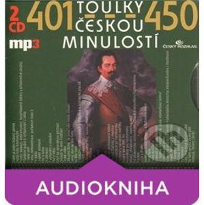 Toulky českou minulostí 401-450 (2 CD) - Josef Veselý