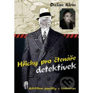 Hříchy pro čtenáře detektivek - Dušan Klein