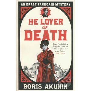 He Lover Of Death - Boris Akunin