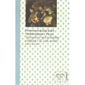 Premonstrátská kolej Norbertinum v Praze - Hedvika Kuchařová