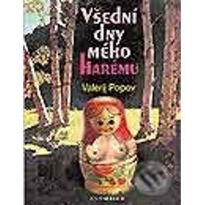 Všední dny mého harému - Valerij Popov