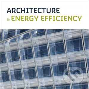 Architecture and Energy Efficiency - Loft Publications