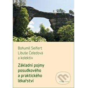 Základní pojmy posudkového a praktického lékařství - Bohumil Seifert, Libuše Čeledová a kol.