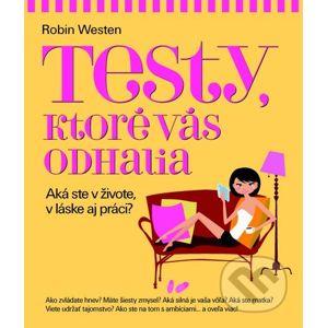 Testy, ktoré vás odhalia - Robin Westen