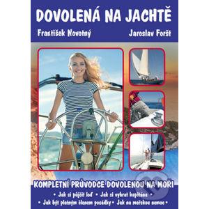 Dovolená na jachtě - František Novotný, Jaroslav Foršt
