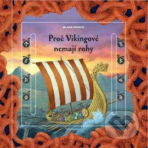 Proč Vikingové nemají rohy - Eva Obůrková