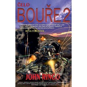 Čelo bouře 2 - John Ringo