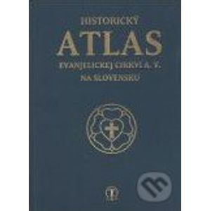 Historický atlas evanjelickej cirkvi A. V. na Slovensku - Tranoscius