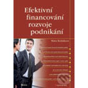 Efektivní financování rozvoje podnikání - Mária Režňáková