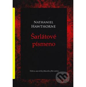 Šarlátové písmeno - Nathaniel Hawthorne