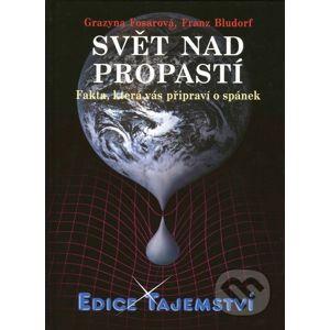Svět nad propastí - Grazyna Fosar, Franz Bludorf
