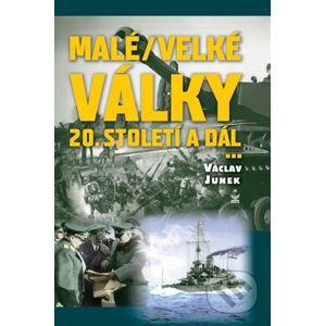 Malé velké války - Václav Junek