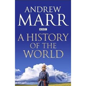 A History of the World - Andrew Marr