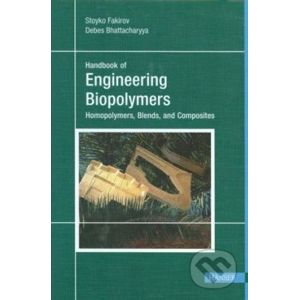 Handbook of Engineering Biopolymers - Stoyko Fakirov