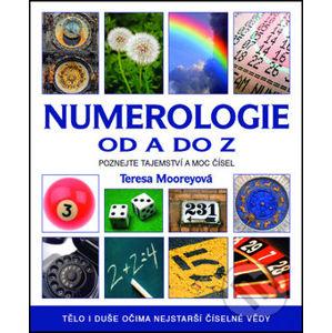 Numerologie od A do Z - Teresa Mooreyová