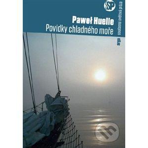 Příběhy chladného moře - Pawel Huelle