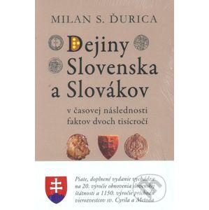 Dejiny Slovenska a Slovákov - Milan S. Ďurica