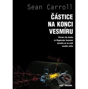 Částice na konci vesmíru - Sean Carroll
