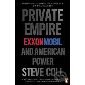 Private Empire - Steve Coll
