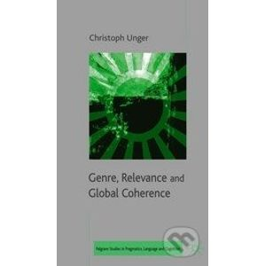 Genre, Relevance and Global Coherence - Christoph Unger