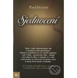Sjednocení - Paul Ferrini