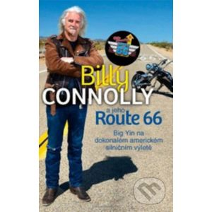 Billy Connolly a jeho Route 66 - Bodyart Press