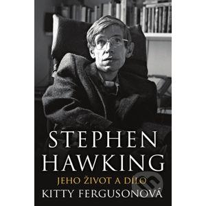 Stephen Hawking - Kitty Ferguson