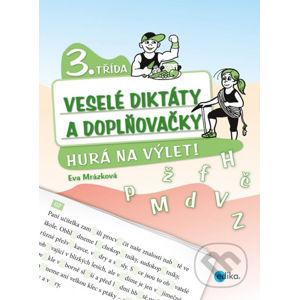 Veselé diktáty a doplňovačky (3. třída) - Eva Mrázková, Jan Šenkyřík (ilustrácie)