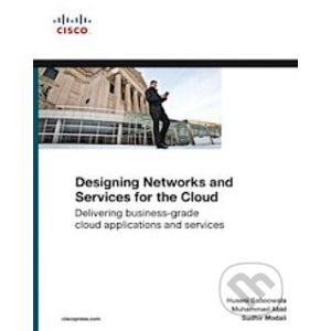 Designing Networks and Services for the Cloud - Huseni Saboowala