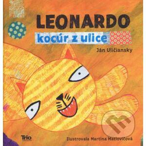 Leonardo, kocúr z ulice - Ján Uličiansky