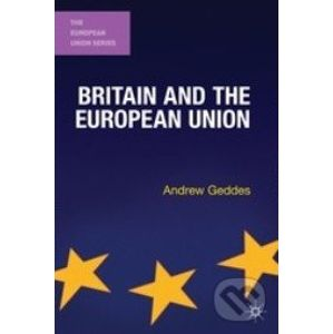 Britain and the European Union - Andrew Geddes