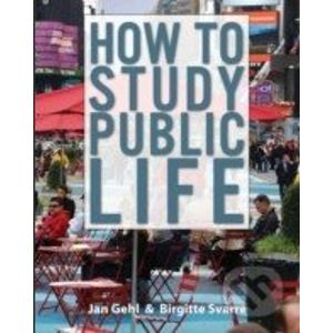 How to Study Public Life - Jan Gehl