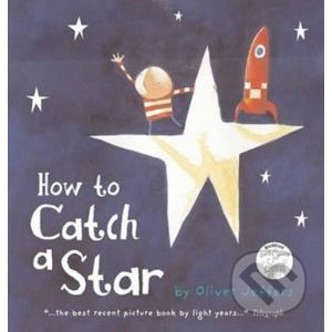How to Catch a Star - Oliver Jeffers