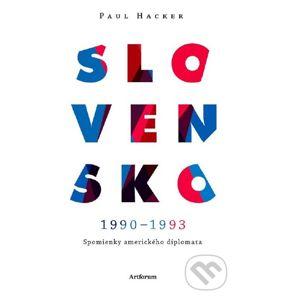 Slovensko 1990 – 1993 - Paul Hacker