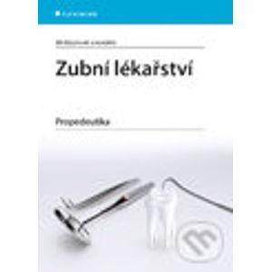 Zubní lékařství - Jiří Mazánek a kolektív