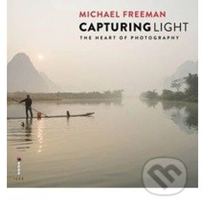 Capturing Light - Michael Freeman