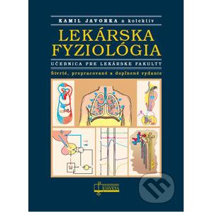 Lekárska fyziológia - Kamil Javorka a kol.