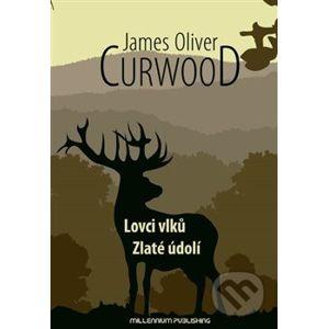 Lovci vlku - James Oliver Curwood