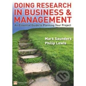 Doing Research in Business and Management - Mark Saunders, Philip Lewis